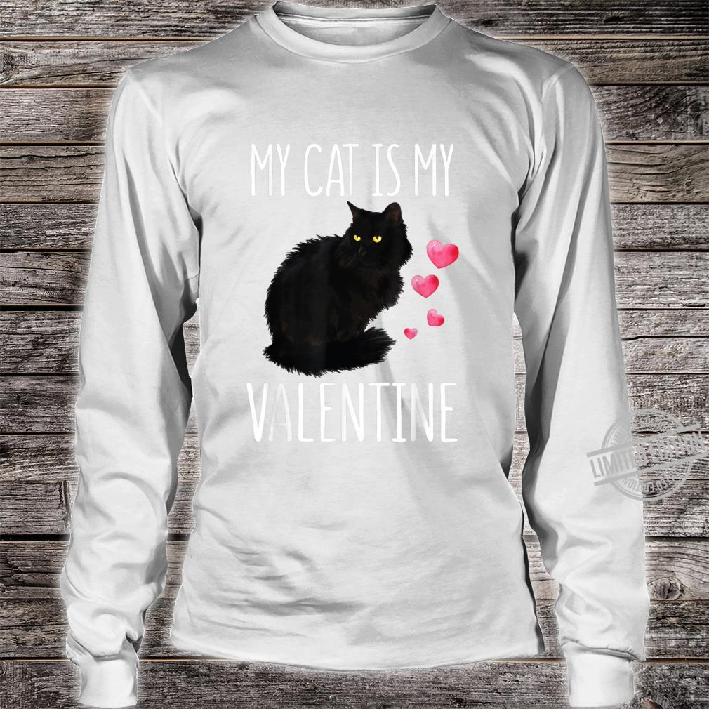 Black Cat Shirt For Valentine's Day My Cat Is My Valentine Shirt long sleeved