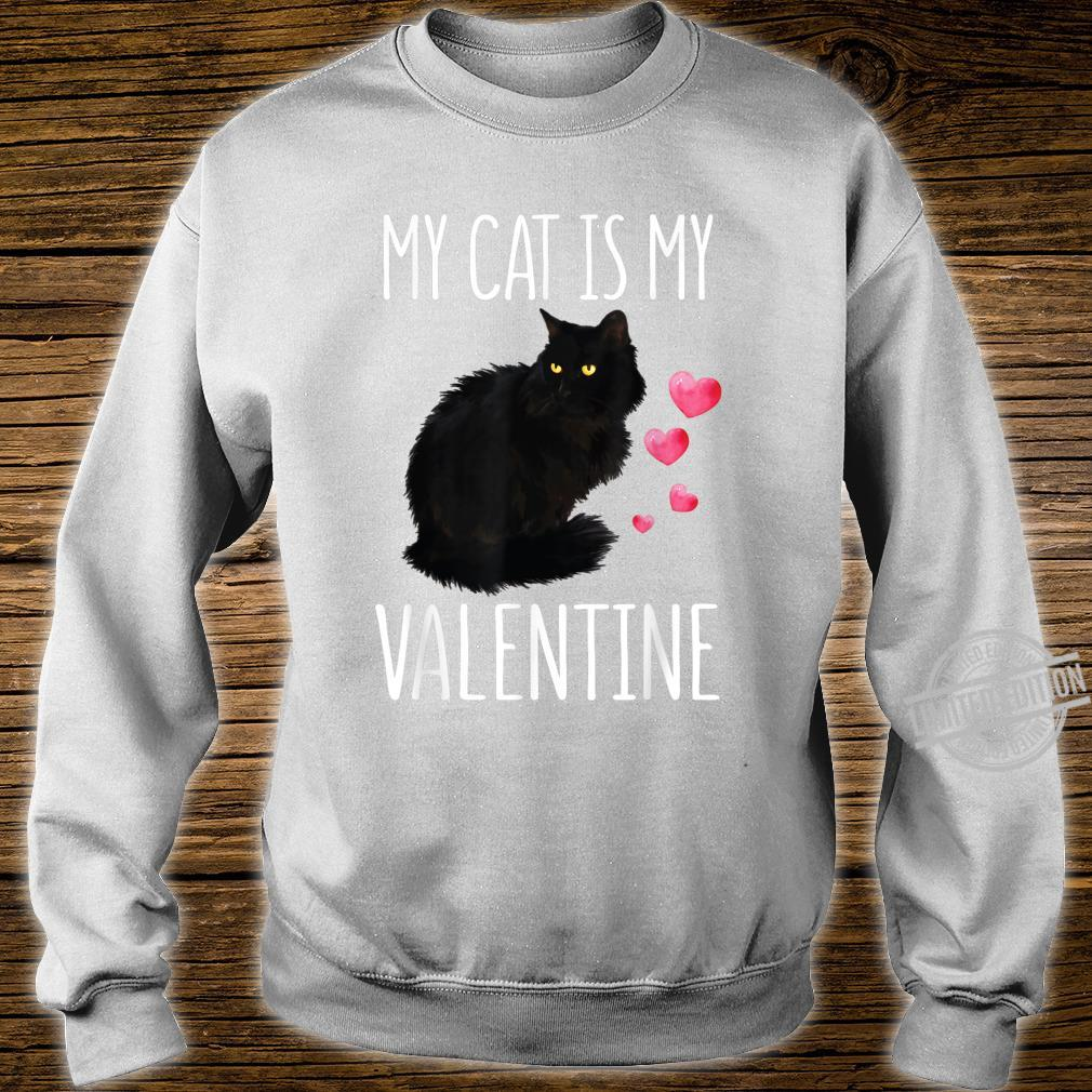 Black Cat Shirt For Valentine's Day My Cat Is My Valentine Shirt sweater